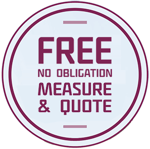 FREE No obligation measure & quote